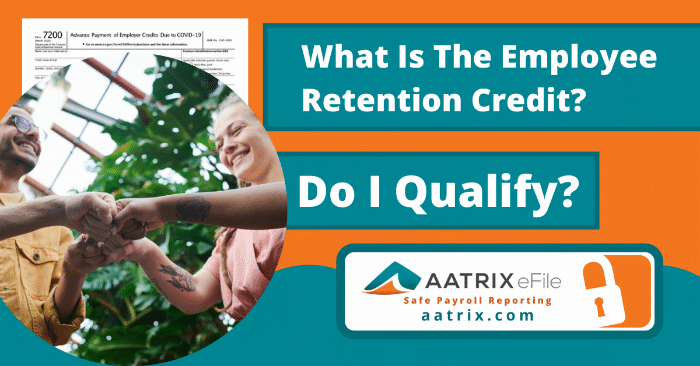 What Is The Employee Retention Credit and Do I Qualify?