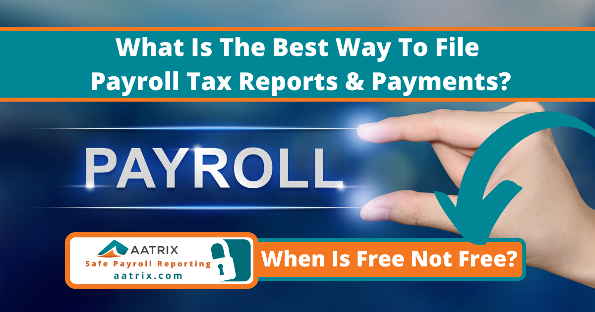 When is free not free payroll reporting taxes