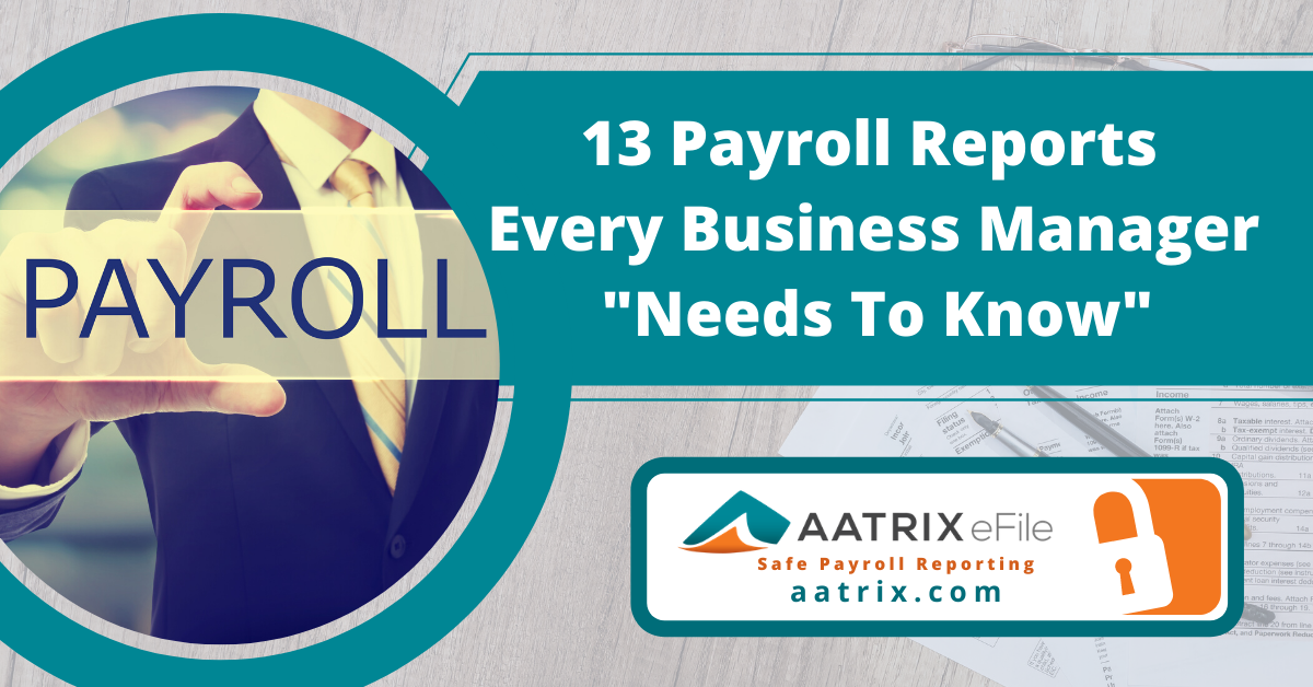 Payroll reports that you need to know about for local, state a federal payroll reports.