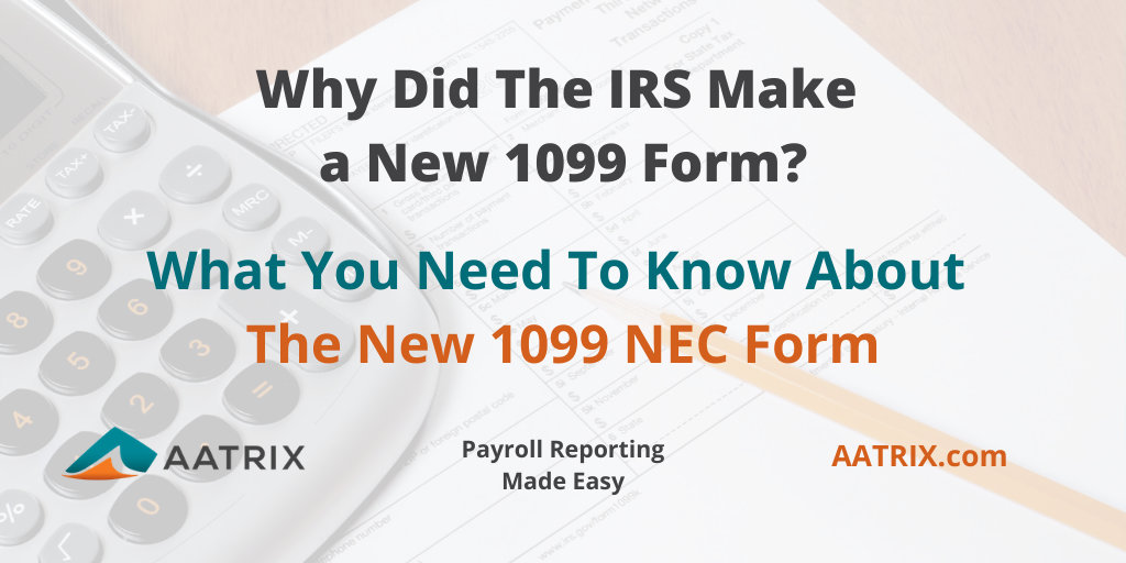 Find everything you need to know about the new IRS 1099 NEC Form.