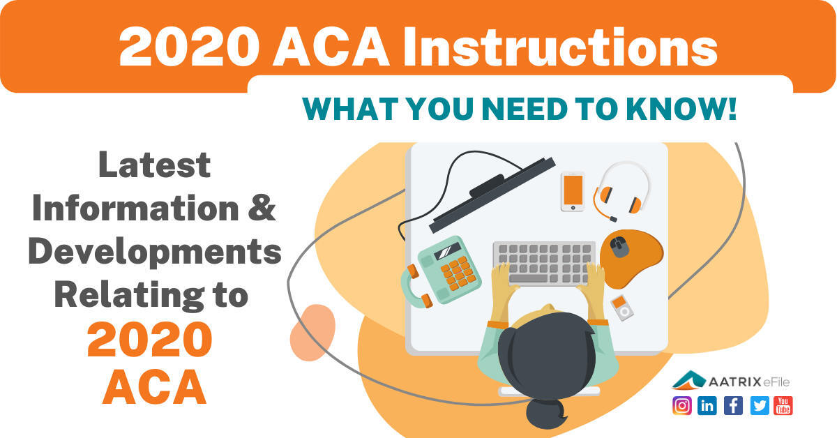 2020 ACA Instructions and Updates - 2020 Affordable Care Act Instructions