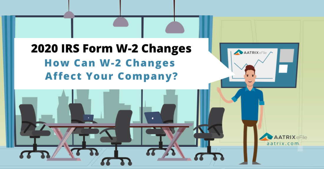 2020 IRS Form W2 Changes